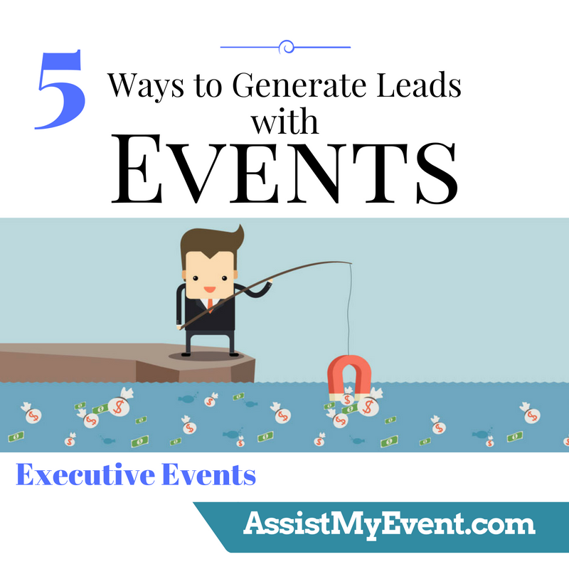 5 Ways to Generate Leads with Events